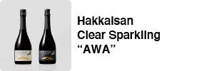 "Hakkaisan Clear Sparkling ""AWA"""
